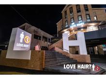 ラブヘア フォーメン(LOVE HAIR for men)の詳細を見る