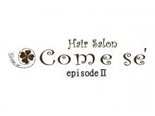 ヘアーサロン カムシー セカンド(Hair Salon Come Se' episode2)