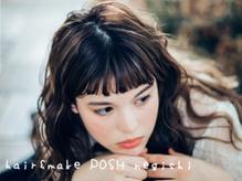 ヘアーアンドメイク ポッシュ 根岸店(HAIR&MAKE POSH)の詳細を見る