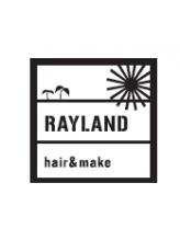 レイランド(RAYLAND hair&make)