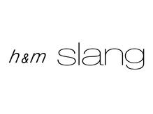 ヘアーアンドメイク スラング 花小金井店(h&m slang)