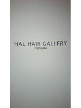 ハルヘアーギャラリーフジサワ(HAL HAIR GALLERY FUJISAWA)