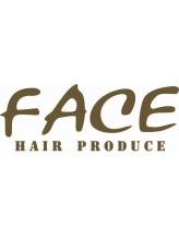 ヘアープロデュース フェイス(HAIR PRODUCE FACE)