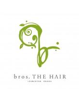 ブロス ザ ヘアー(bros.THE HAIR)