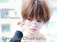 Cirrus by Cloud zero 【シーラス バイ クラウドゼロ】