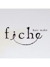 ヘア メイク フィーチェ(hair make fiche)