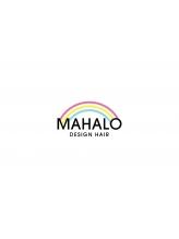 マハロ デザイン ヘアー(Mahalo Design Hair)