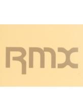 アールエムエックス(RMX)
