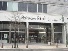 ヘアメイク リール(Hair Make Rire)