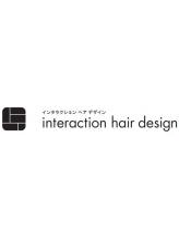 インタラクション ヘア デザイン(interaction hair design)