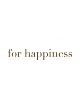 フォーハピネス(for happiness)