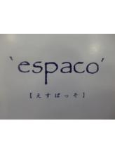 エスパッソ(espaco)