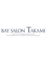 ベイ サロン タカミ(BAY SALON TAKAMI)