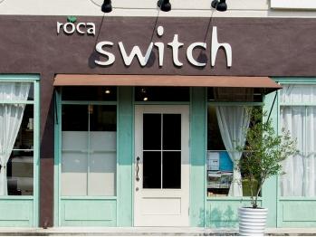 ロカスウィッチ (roca switch)
