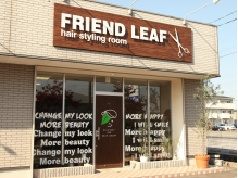 フレンドリーフ ヘアスタイリングルーム(FRIEND LEAF hair styling room)