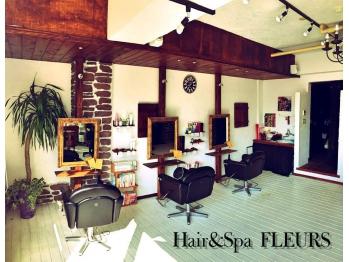 ヘアーアンドスパ フルール(Hair&Spa FLEURS) (ヘアーアンドスパ フルール)