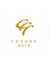クロムヘアー(CHROME HAIR)