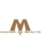 メゾンドボーテ 箕面店(MAISON DE BEAUTE)