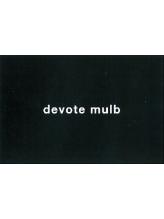 ディボートマルブ(devote mulb)
