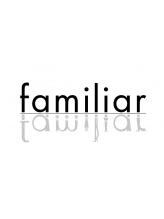 ファミリア(familiar)
