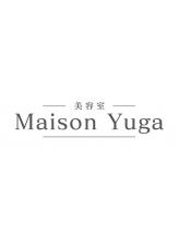 美容室 メゾン ユーガ(Maison Yuga)