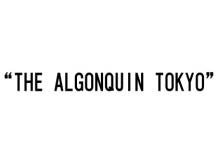 アルゴンキントウキョウ(THE ALGONQUIN TOKYO)