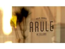 アルール バイ フェローズ(ARULE by fellows)の詳細を見る