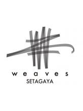 ウィーブス セタガヤ(weaves -SETAGAYA-)