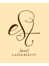 カフェアンドビューティー エスト 越谷(cafe&beauty est)