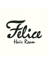 フェリーチェ ヘア ルーム(Felice Hair Room)
