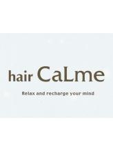 ヘアー カルム(hair CaLme)