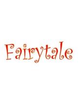 フェアリーテール(Fairy tale)
