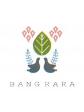 バングララ(BANG RARA)