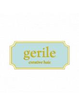 ジェリルクリエイティブヘア (gerile creative hair)