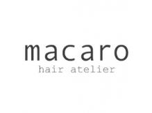 マカロ ヘア アトリエ(macaro hair atelier)