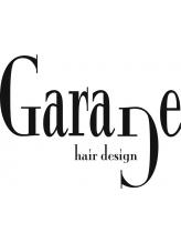 ガレージヘアデザイン(Garage hair design)