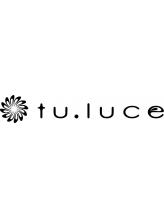 トゥルーチェ (tu.luce)