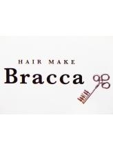 ブラッカ(Bracca)