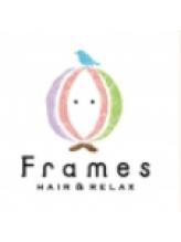 フレイムス ヘアアンドリラックス 吉川店(Frames hair&relax)
