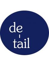 ディテール(de tail)