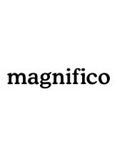 マニフィコ(magnifico)