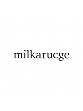 ミルカラクジュ(milkarucge)