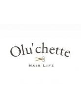 オルチェット(Olu'chette HAIR LIFE)