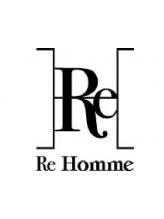 レオム(Re homme)