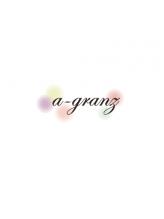 エーグランツ(a-granz)