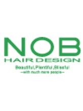 ノブ ヘアデザイン 大船店(NOB hairdesign)