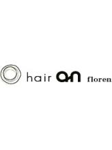 ヘアー アン フローレン(hair an floren)
