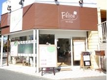 Felice 【フェリーチェ】新浦安