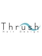 スラッシュ(Thrush)