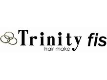 トリニティ フィズ(Trinity fis)